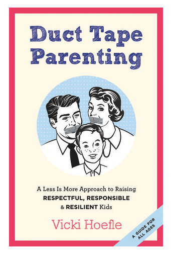 Cover image: Duct Tape Parenting by Vicki Hoefle