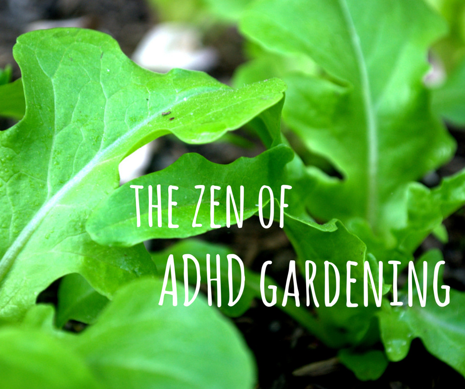 zen of ADHD gardening FB