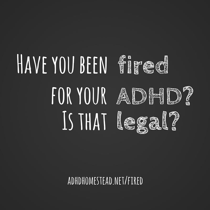 fired for ADHD