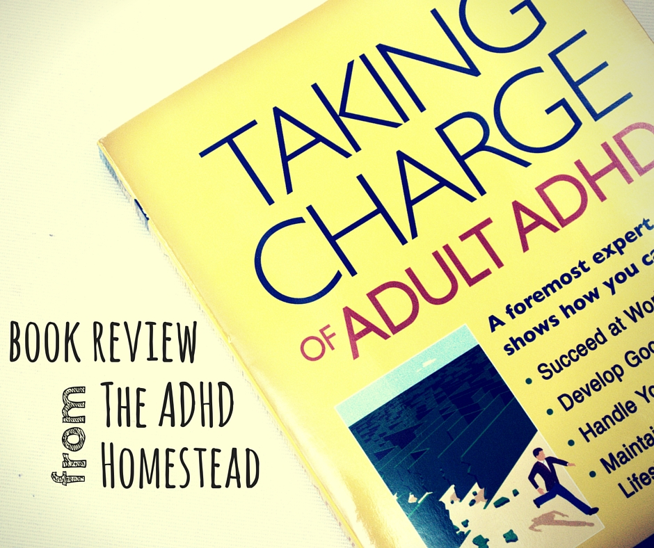 Taking Charge of Adult ADHD book review