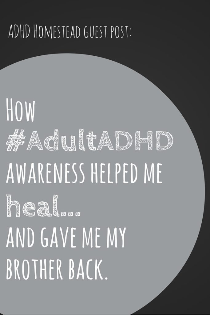 ADHD-awareness-healing-brother