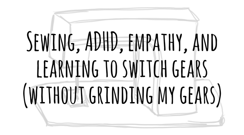 sewing-adhd-empathy