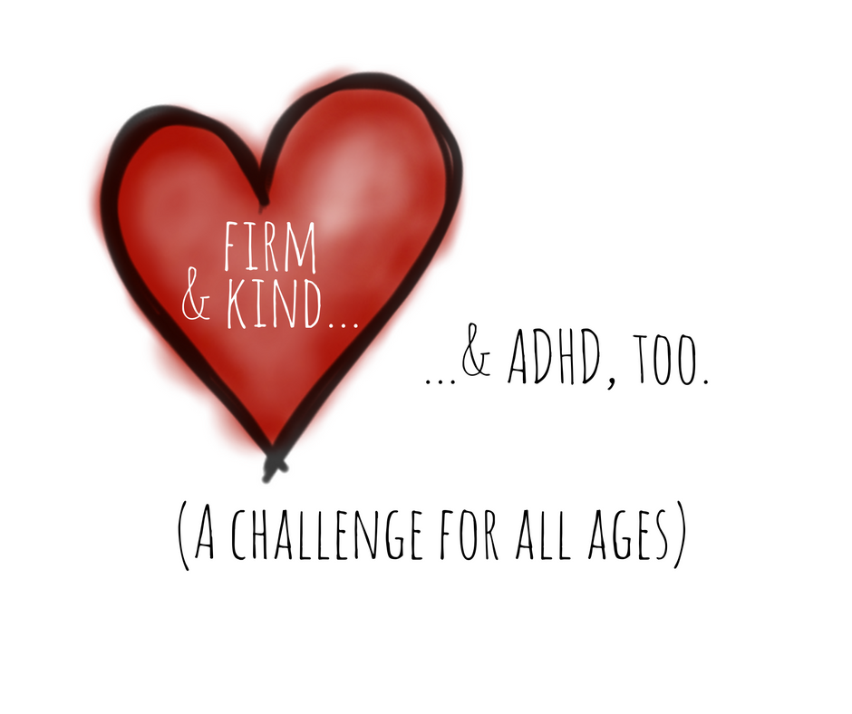 firm-and-kind-and-adhd