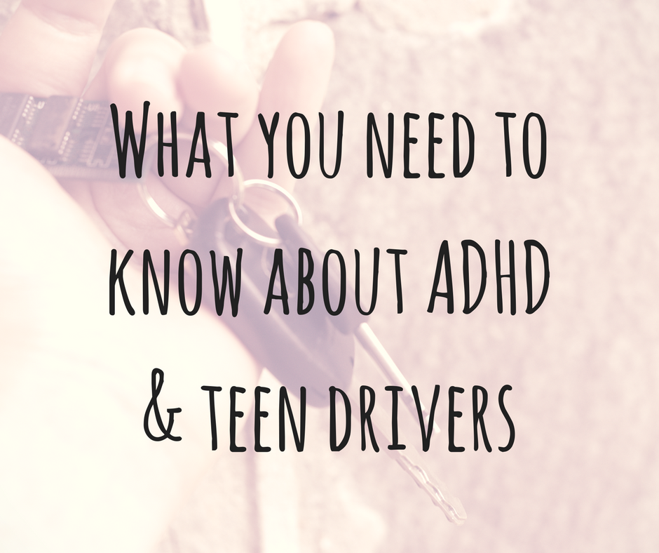 Risks For Teen Drivers With Adhd >> Protecting Teen Drivers With Adhd The Adhd Homestead