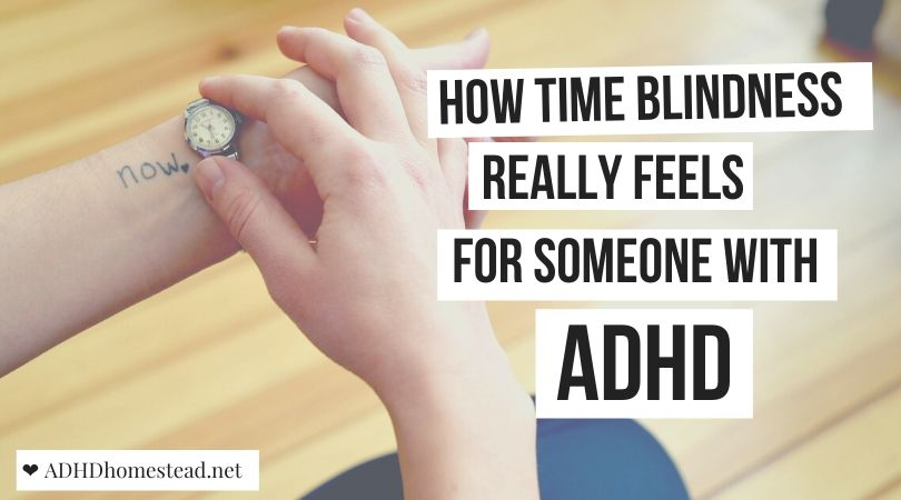 How it really feels to be time-blind with ADHD - The ADHD Homestead